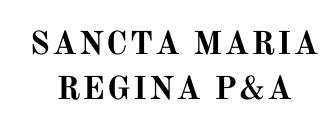 SANCTA MARIA REGINA P&A